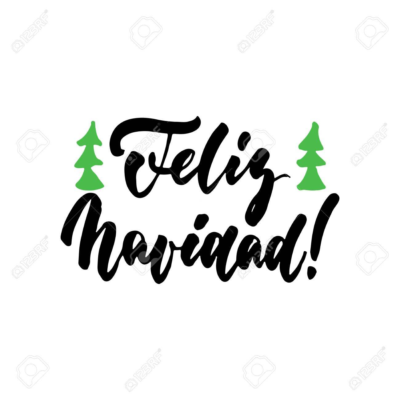 Feliz Navidad - Merry Christmas On Spanish, Hand Drawn Lettering ...