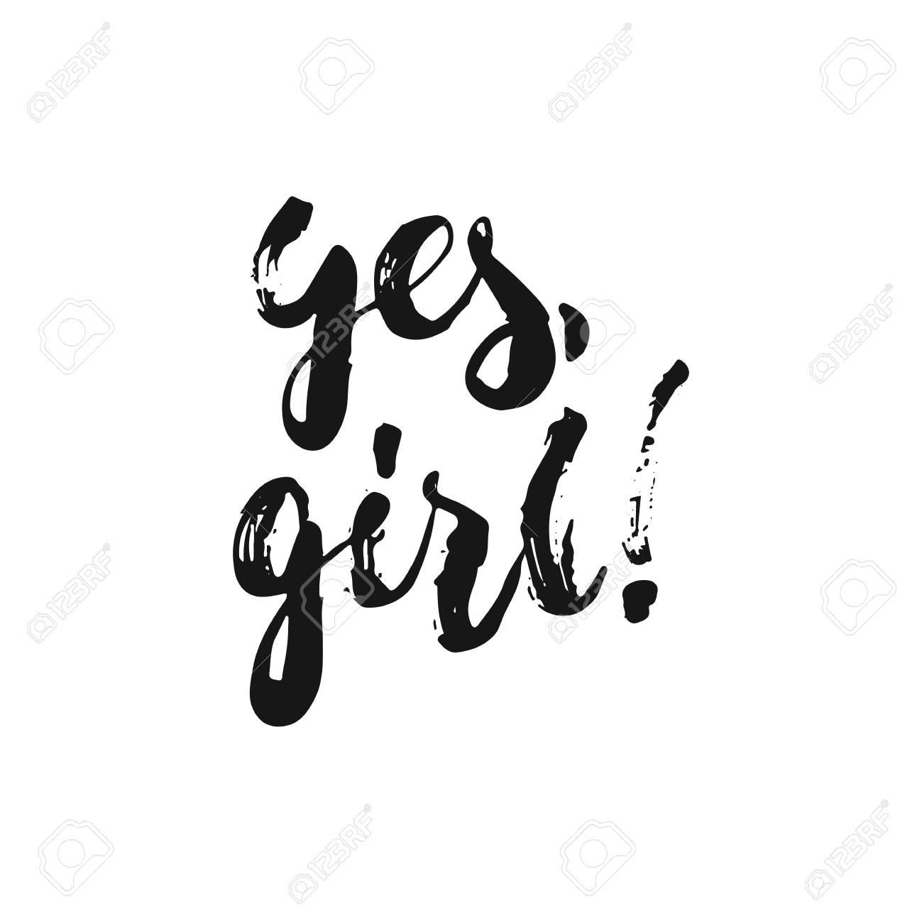Sim Frase De Letra Menina Mão Desenhada Sobre O Feminismo Isolado No Fundo Branco Inscrição De Tinta De Escova Divertida Para Sobreposições De