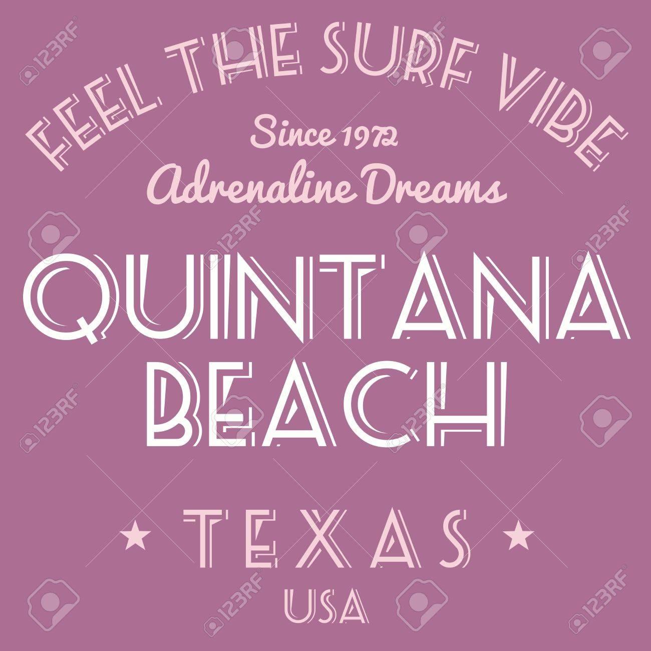 Shirt design usa - T Shirt Design Fashion Graphics Surfing Vacation Typography Quintana Beach Texas