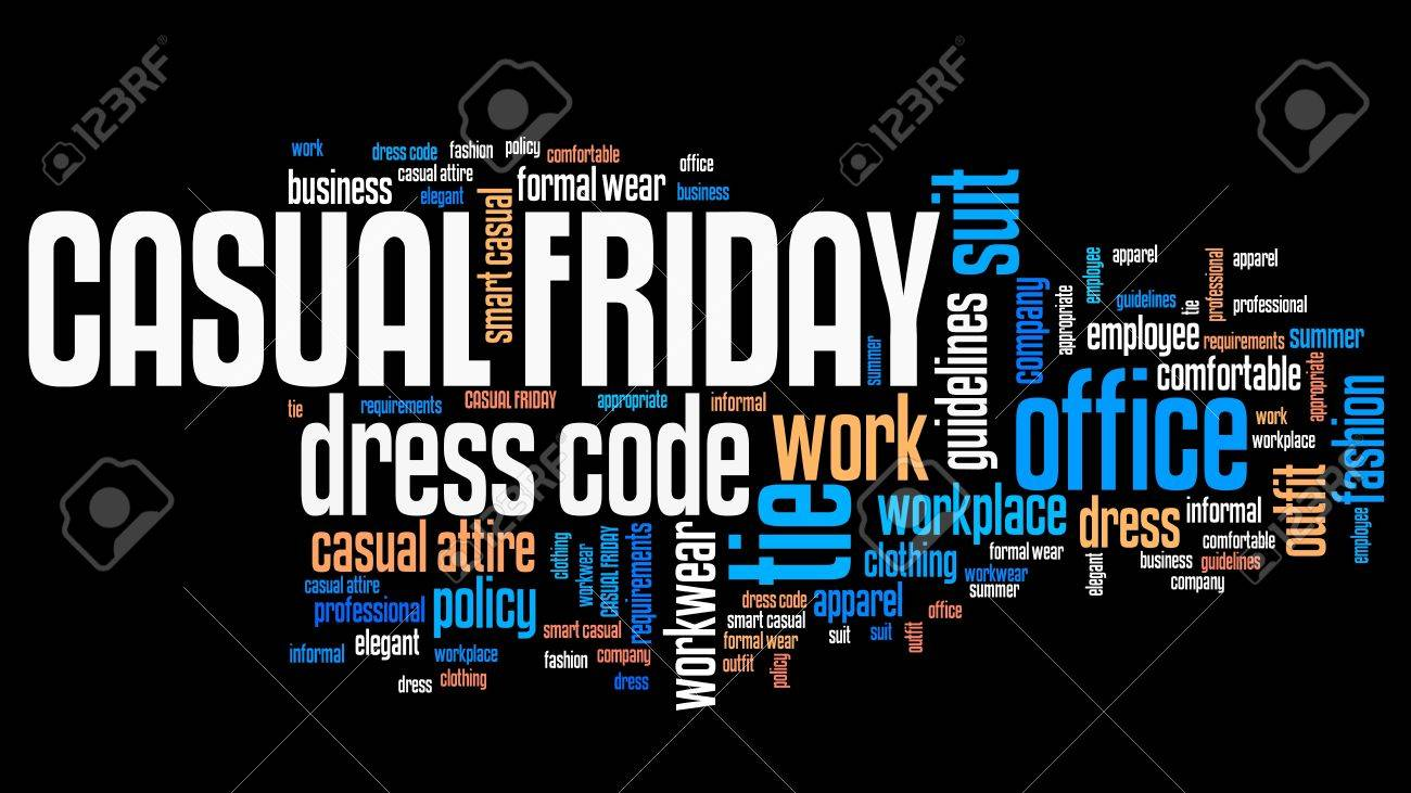 Casual Friday - workplace dress code concept word cloud