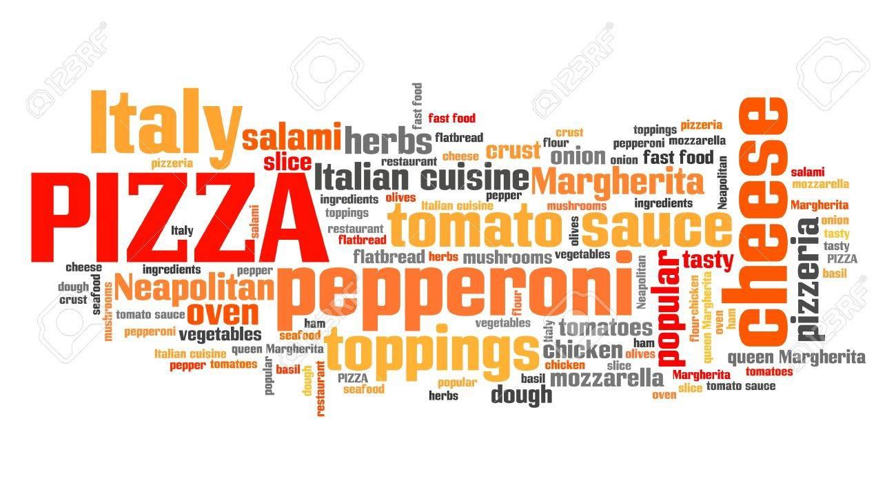 Pizza - Typisches Essen Für Italienische Küche. Wort Wolke Zeichen ...