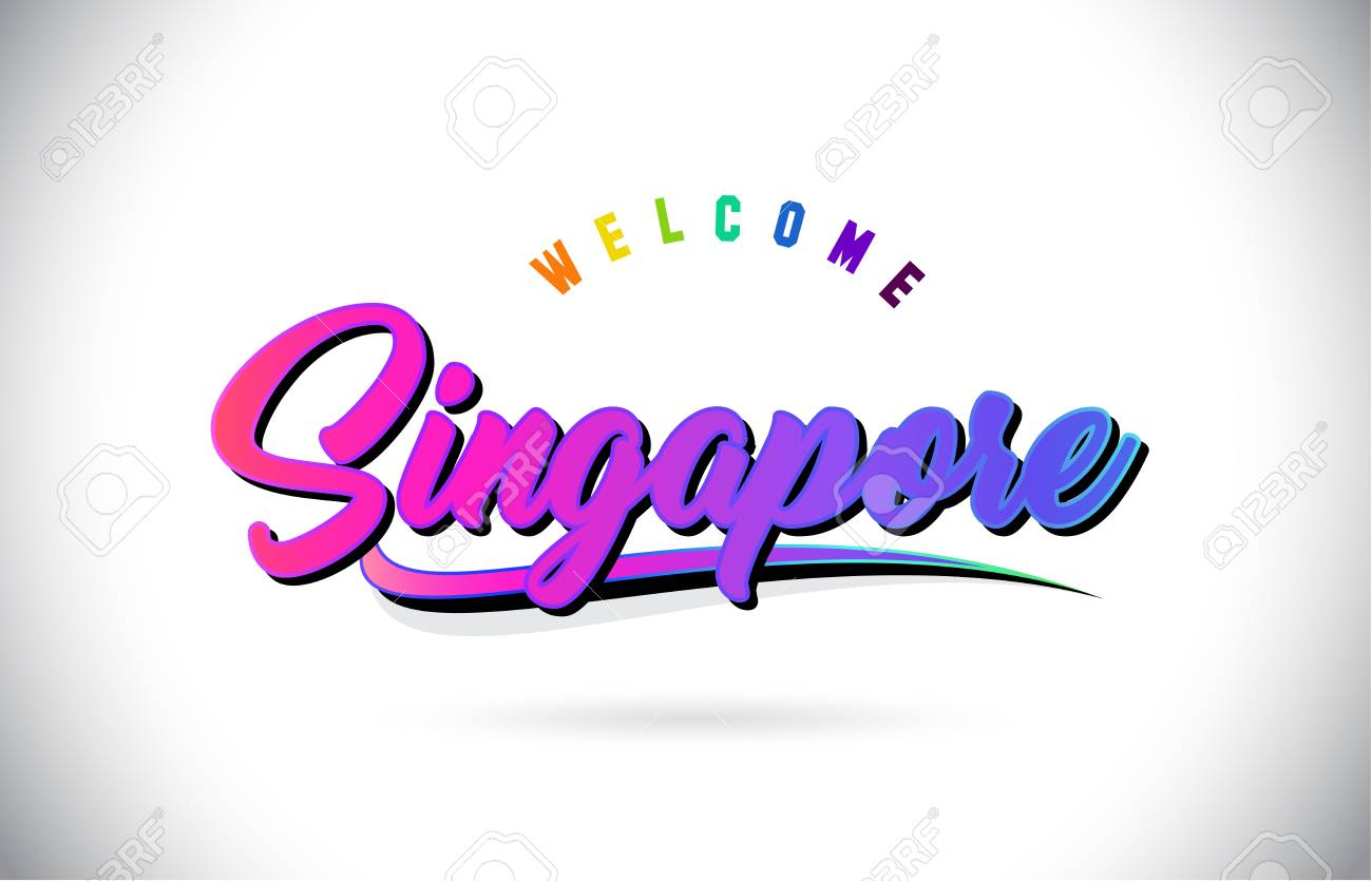 Singapore Welcome To Word Text with Creative Purple Pink Handwritten