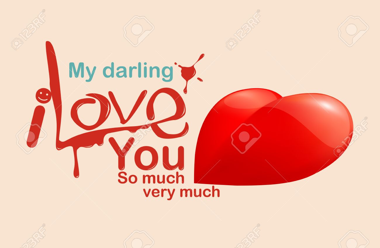 My Darling I Love You So Much Very Much Love Message Illustration