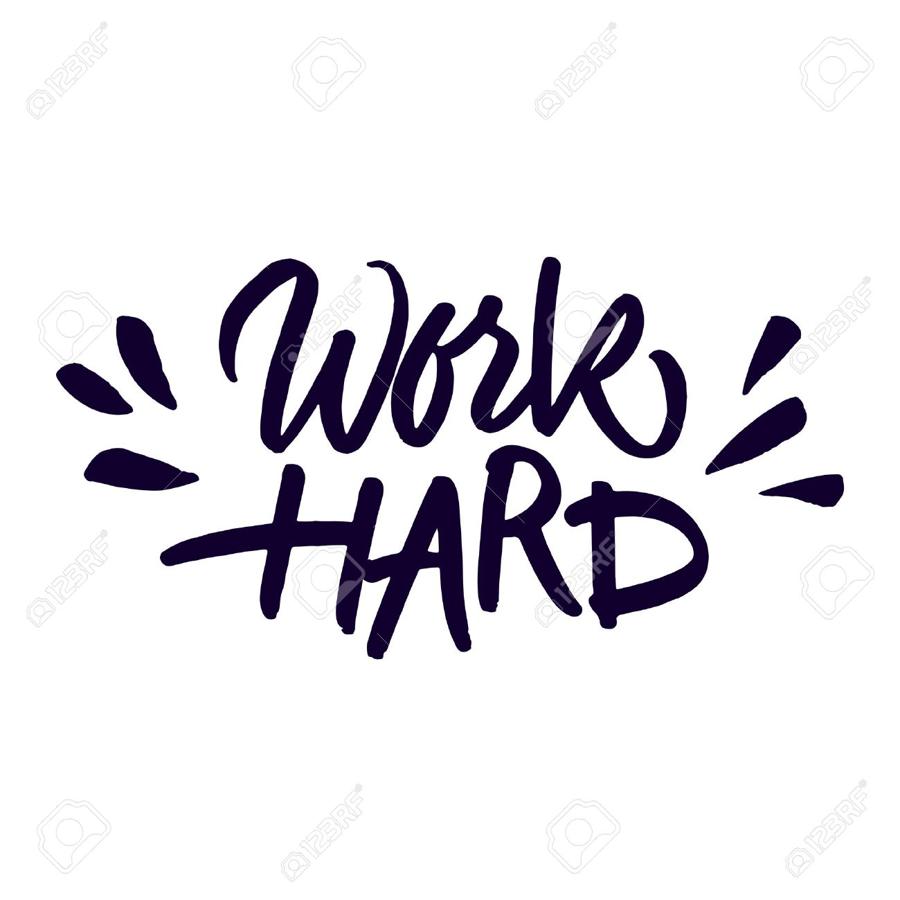 Inspirational Quotes For Work Handwritten Inspirational Quote 'work Hard'expressive Brush