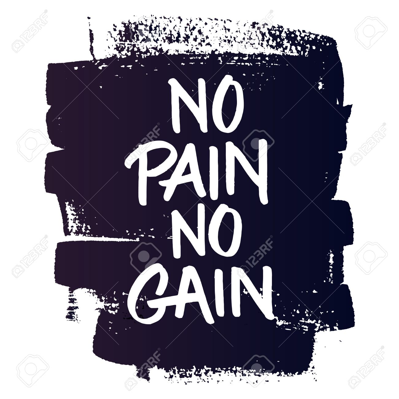 Motivational Quote No Pain No Gain On Grungy Ink Background
