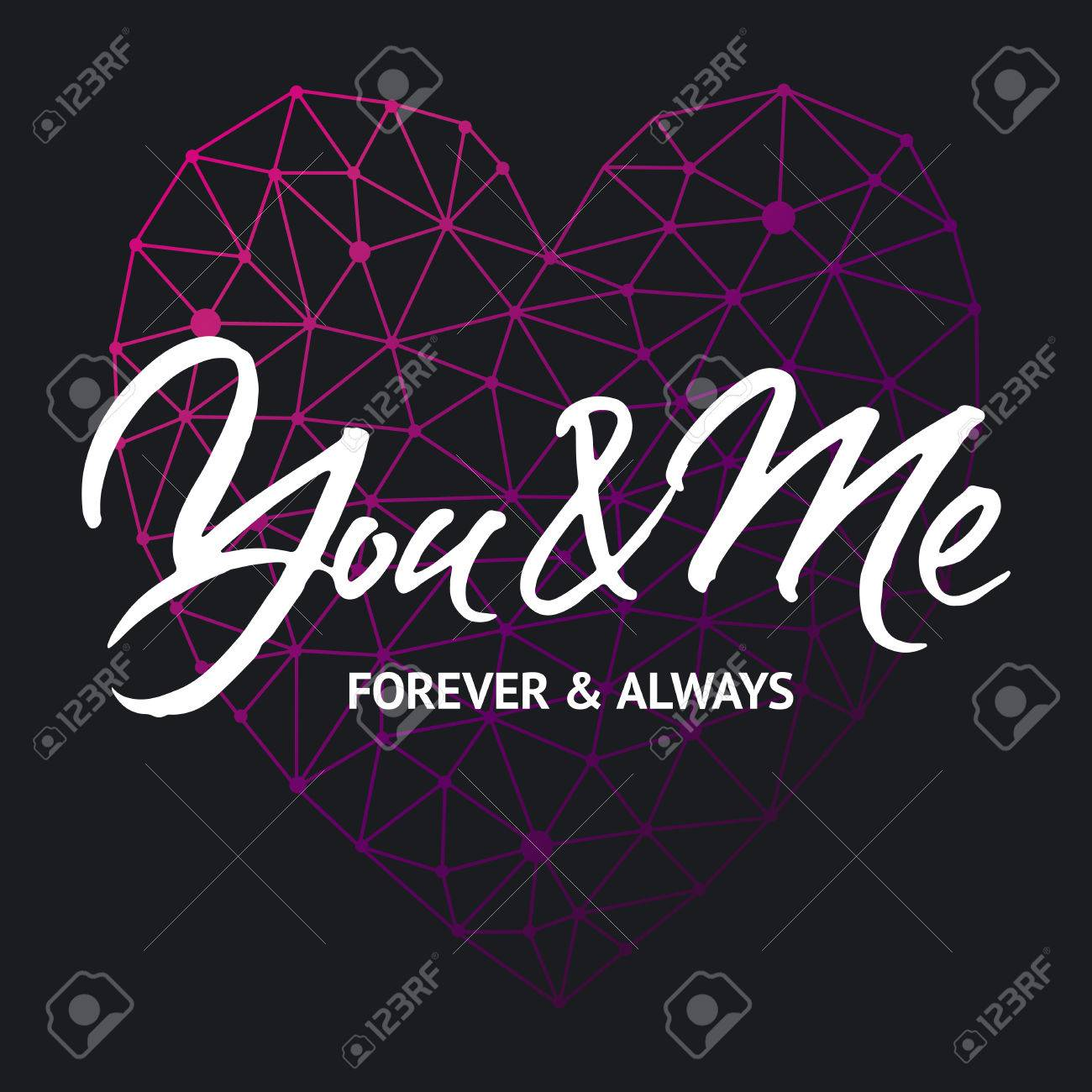 Love Card Design You And Me Forever And Always Hand Brush