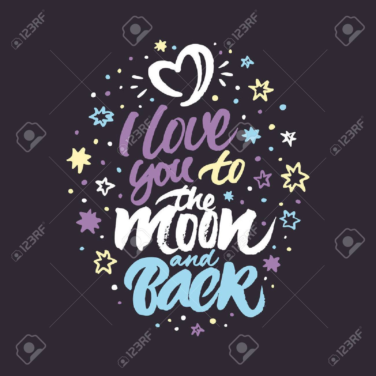 Inspirational quote 'I love you to the moon and back'  Colorful