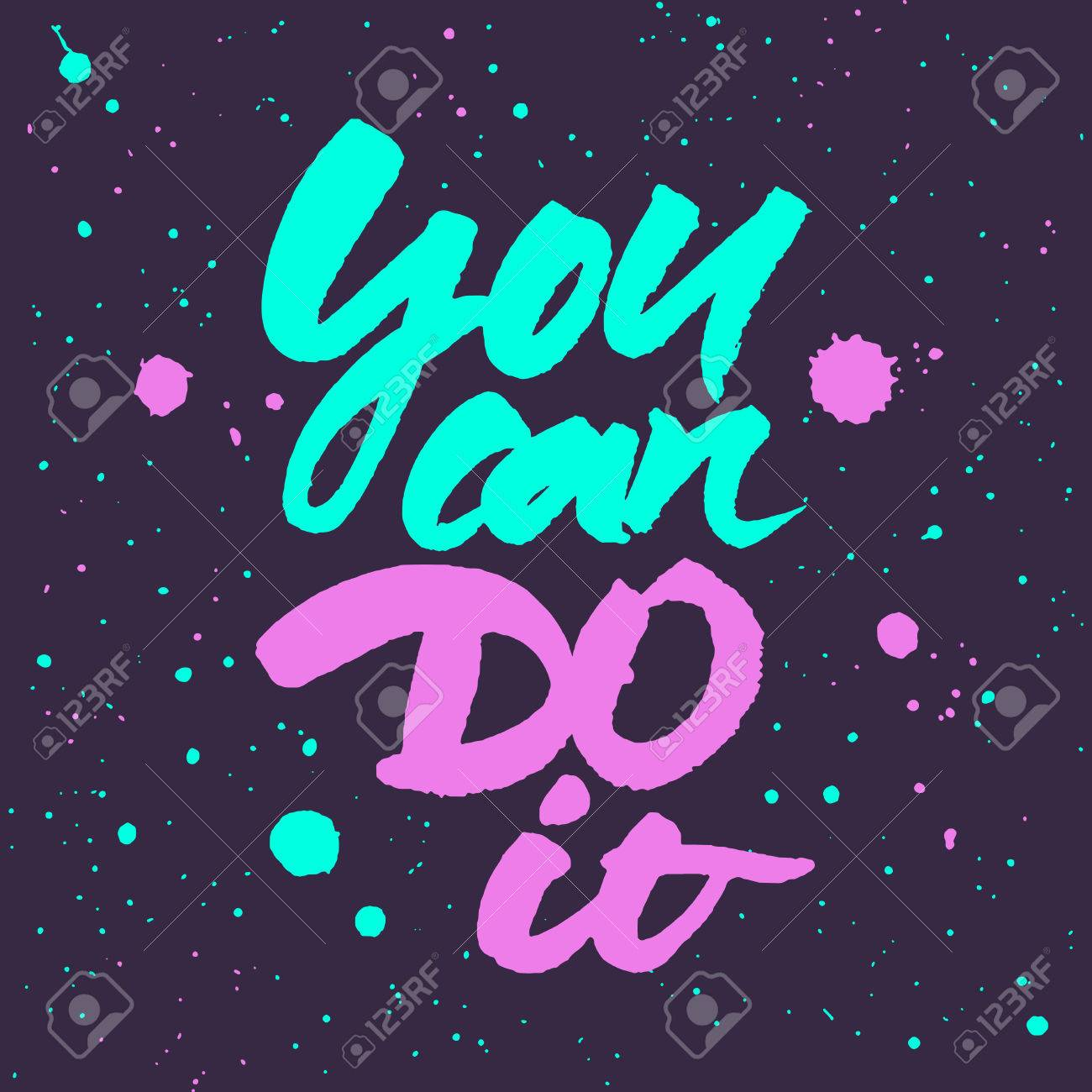 Motivational Quote You Can Do It Brush Hand Lettering Colourful Vector Illustration