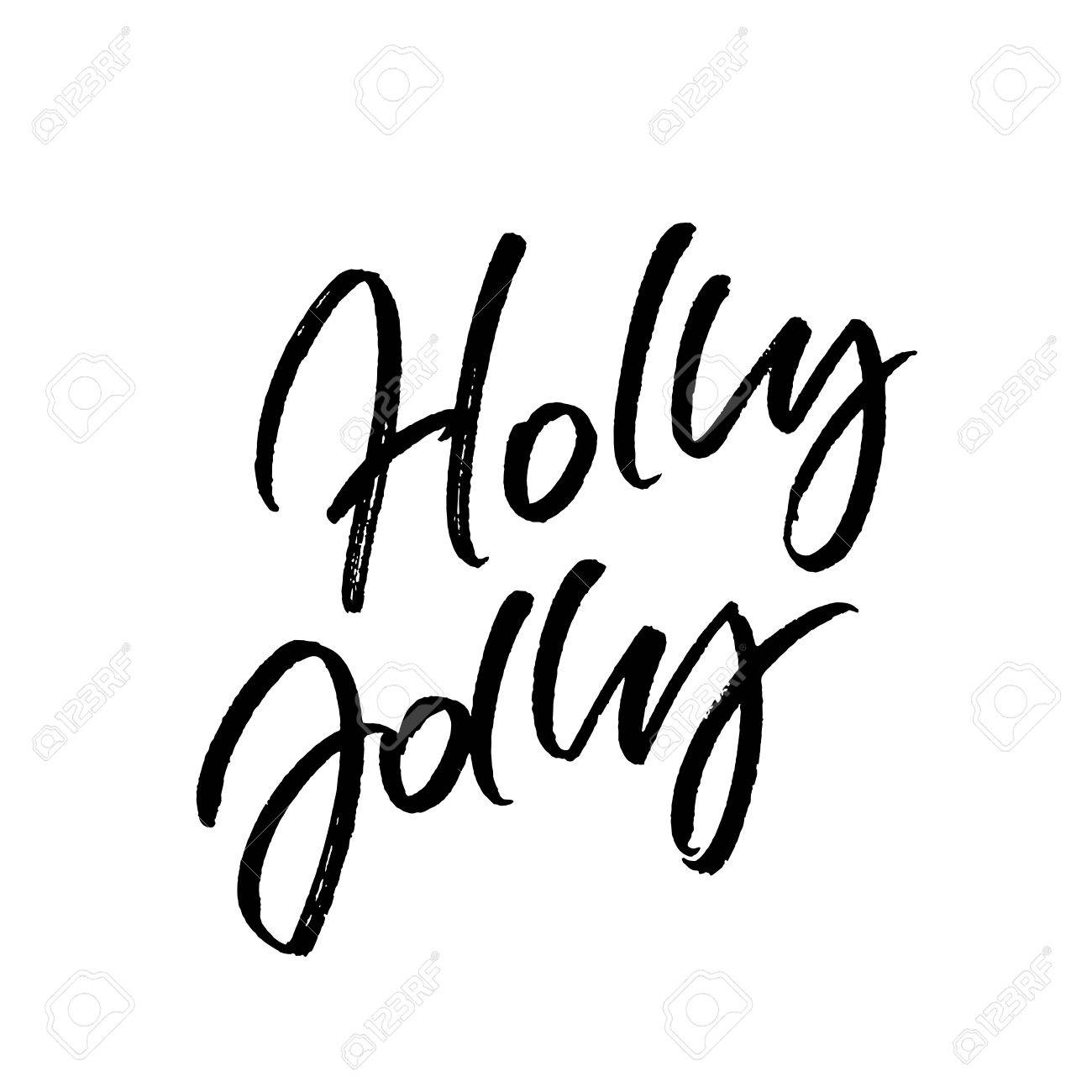 Holly Jolly Christmas Brush Calligraphy Isolated On White Background ...