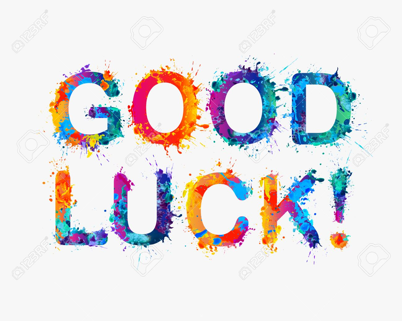 Awesome Good Luck Images Part - 14: GOOD LUCK! Motivation Inscription Of Splash Paint Letters Stock Vector -  51654578