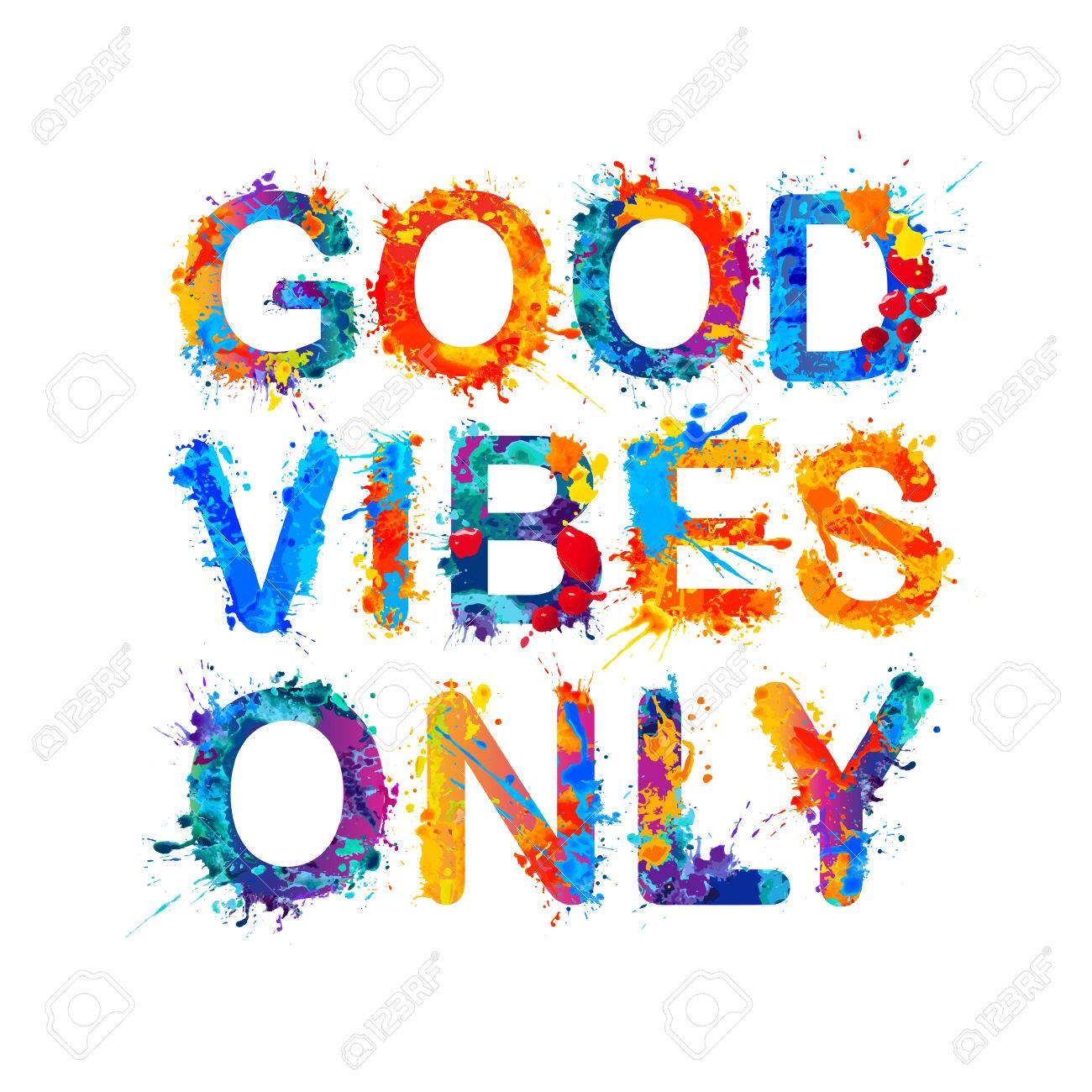 good vibes only watercolor vector splash paint royalty free