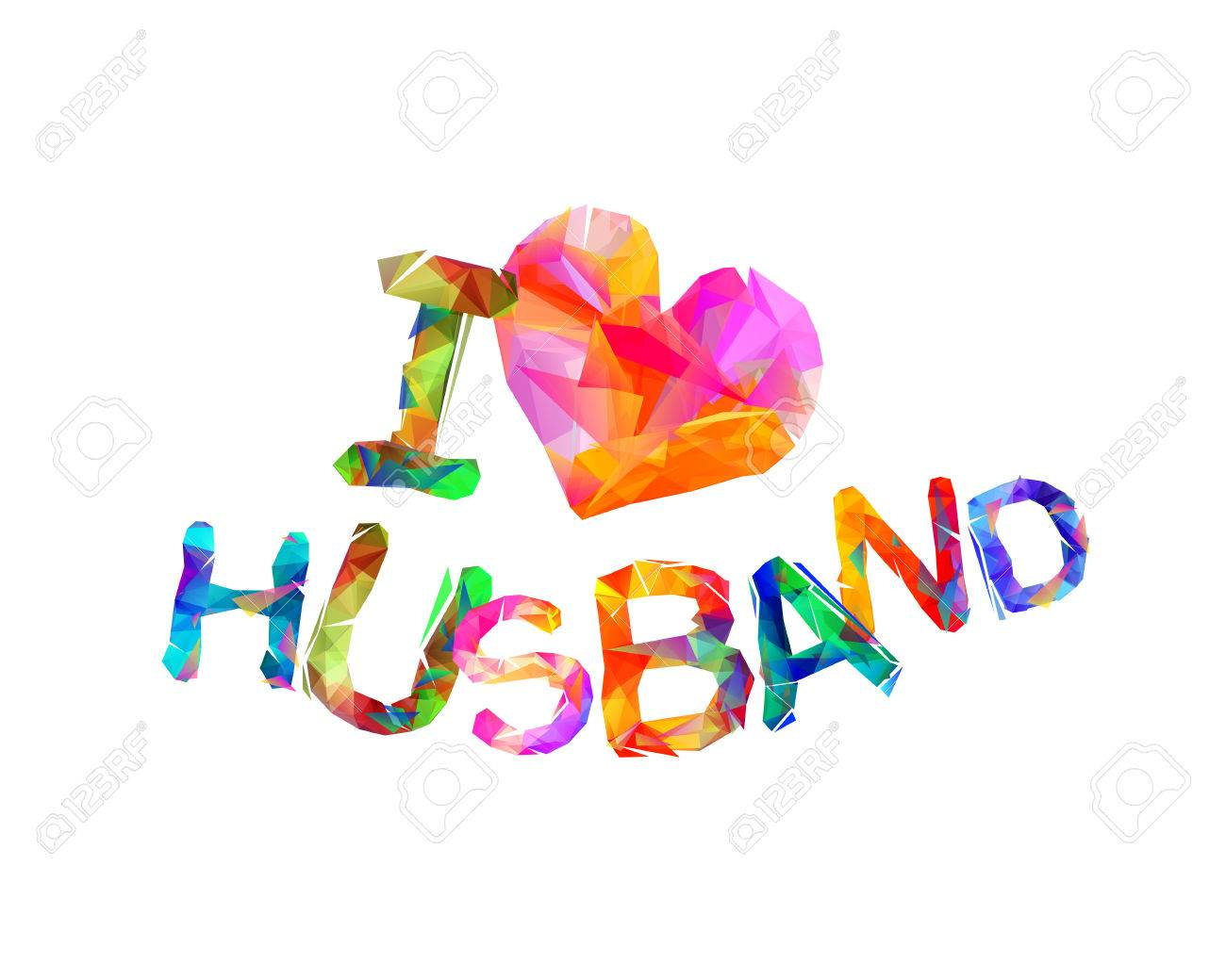 I Love My Husband Vector Triangular Letters Royalty Free Cliparts