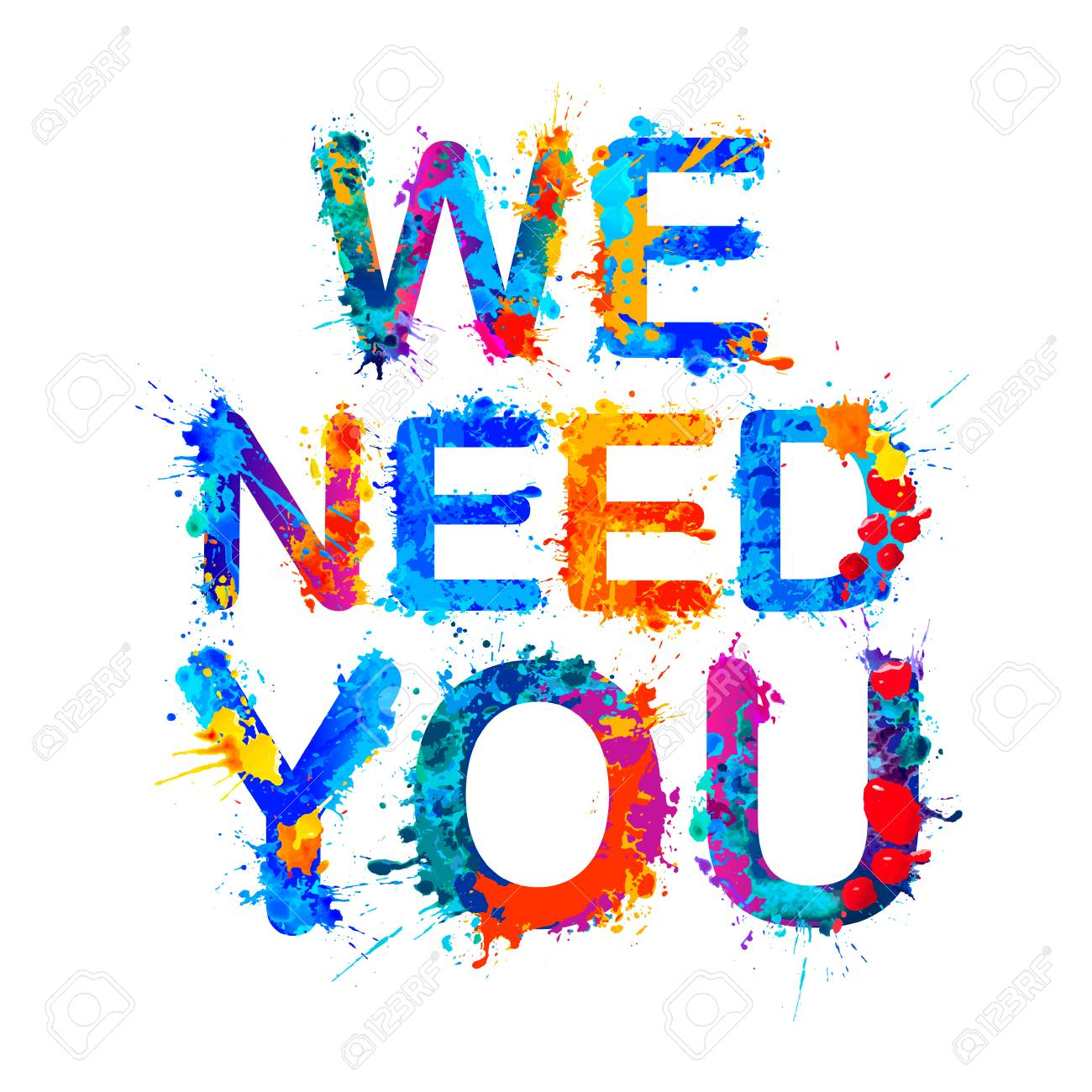 We need you. Vector words of splash paint letters - 110123002