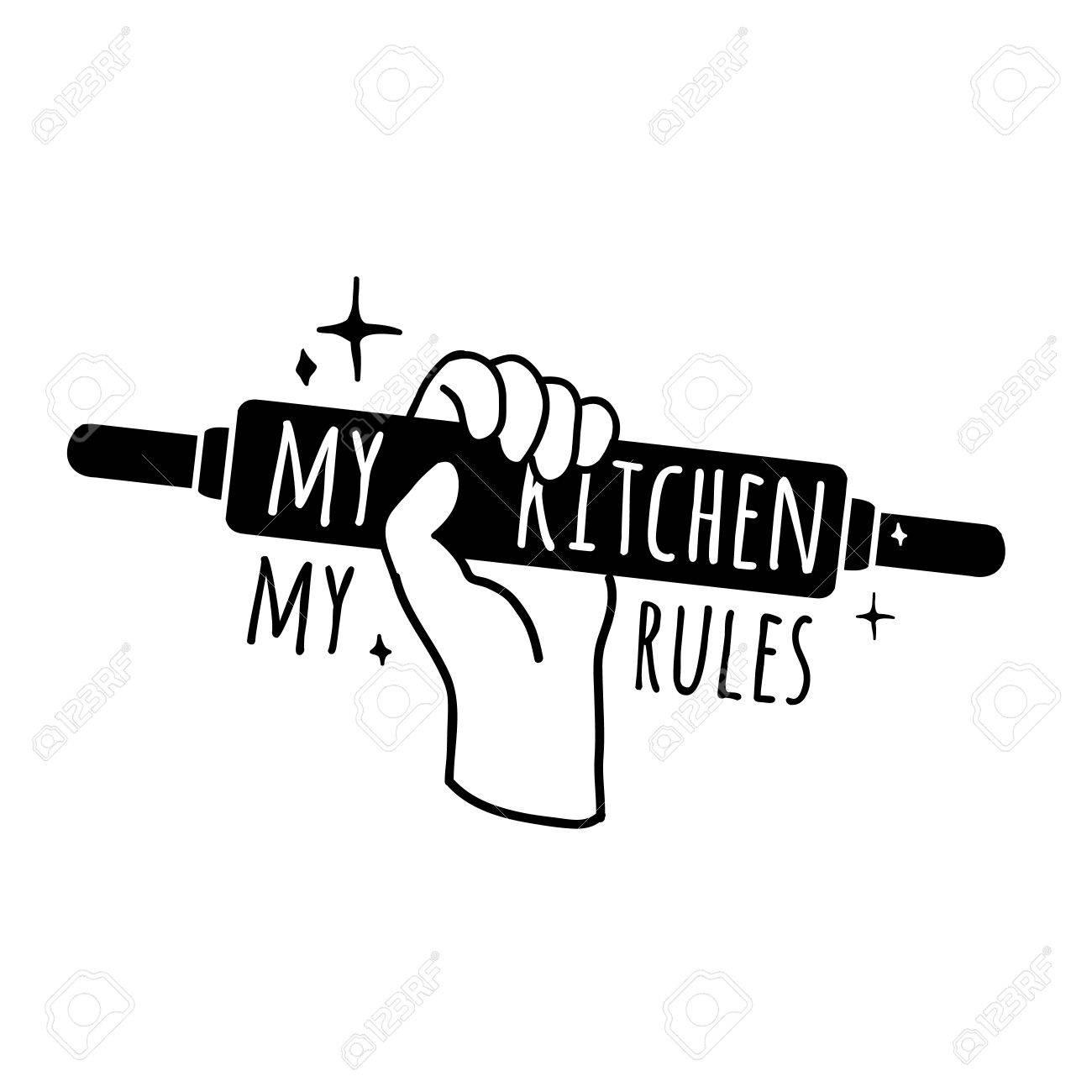 Motivational Poster Für Die Küche. Symbol, Abzeichen Mit Dem Text ...
