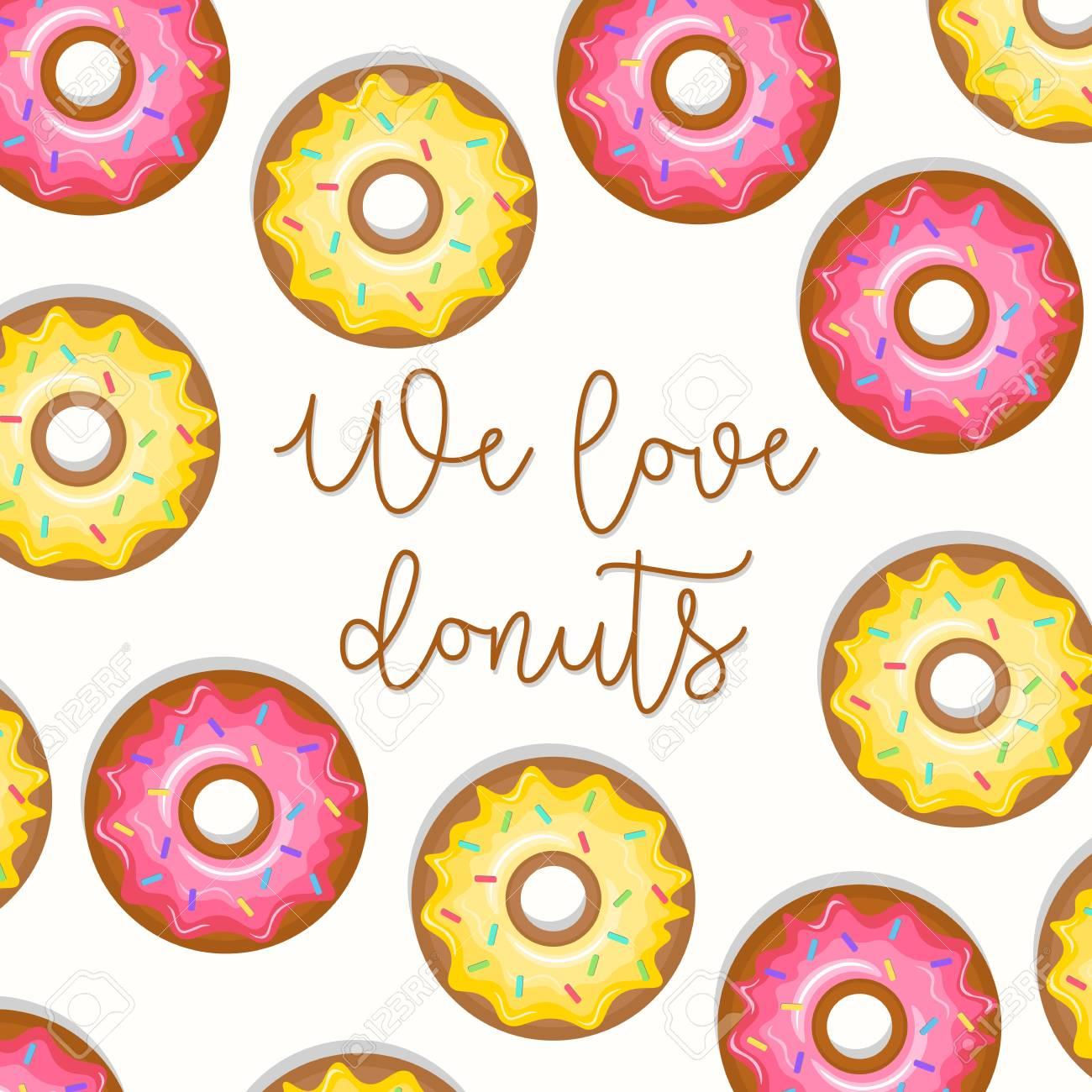 Donas Coloridas Patrón De Fondo Con Letras Nos Encanta La Frase Donuts Ilustración Vectorial