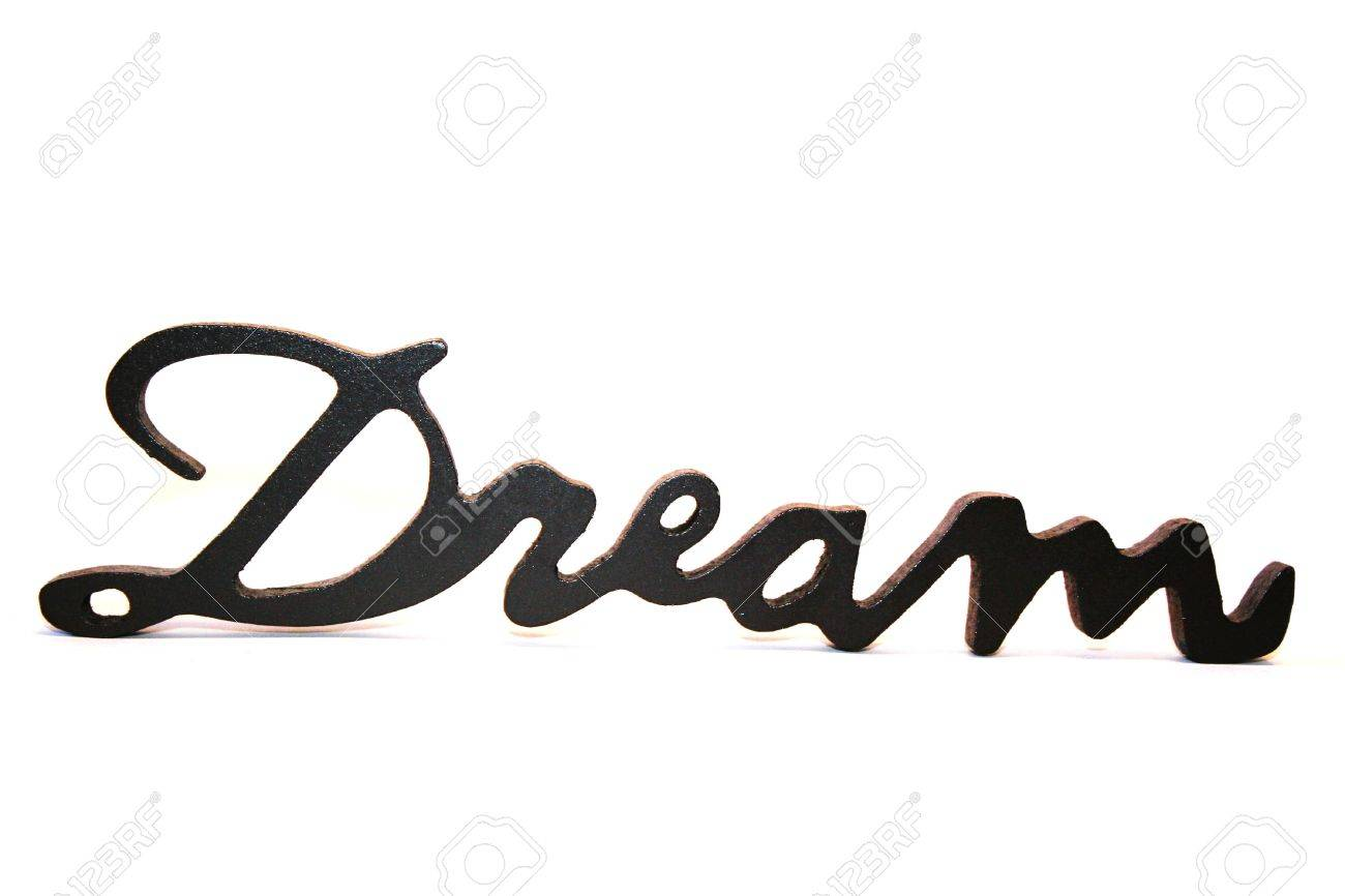 Close Up Of The Word Dream On A White Background Stock Photo
