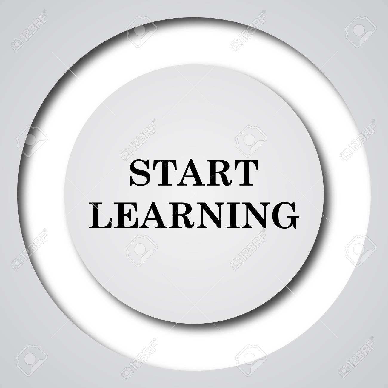 Starten Sie Lernen Symbol. Internet-Button Auf Weißem Hintergrund ...