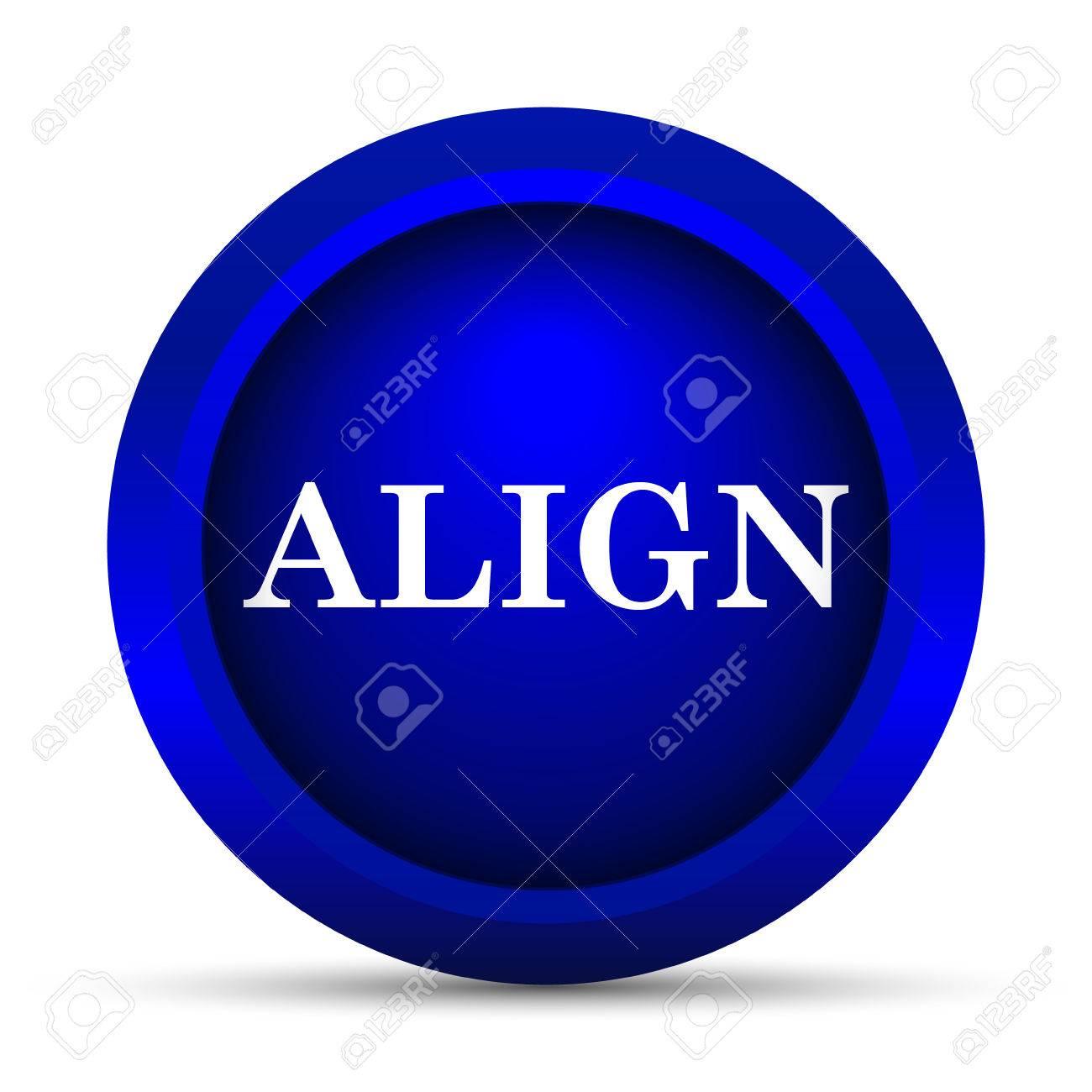 Background image align - Align Icon Internet Button On White Background Stock Photo 57146872