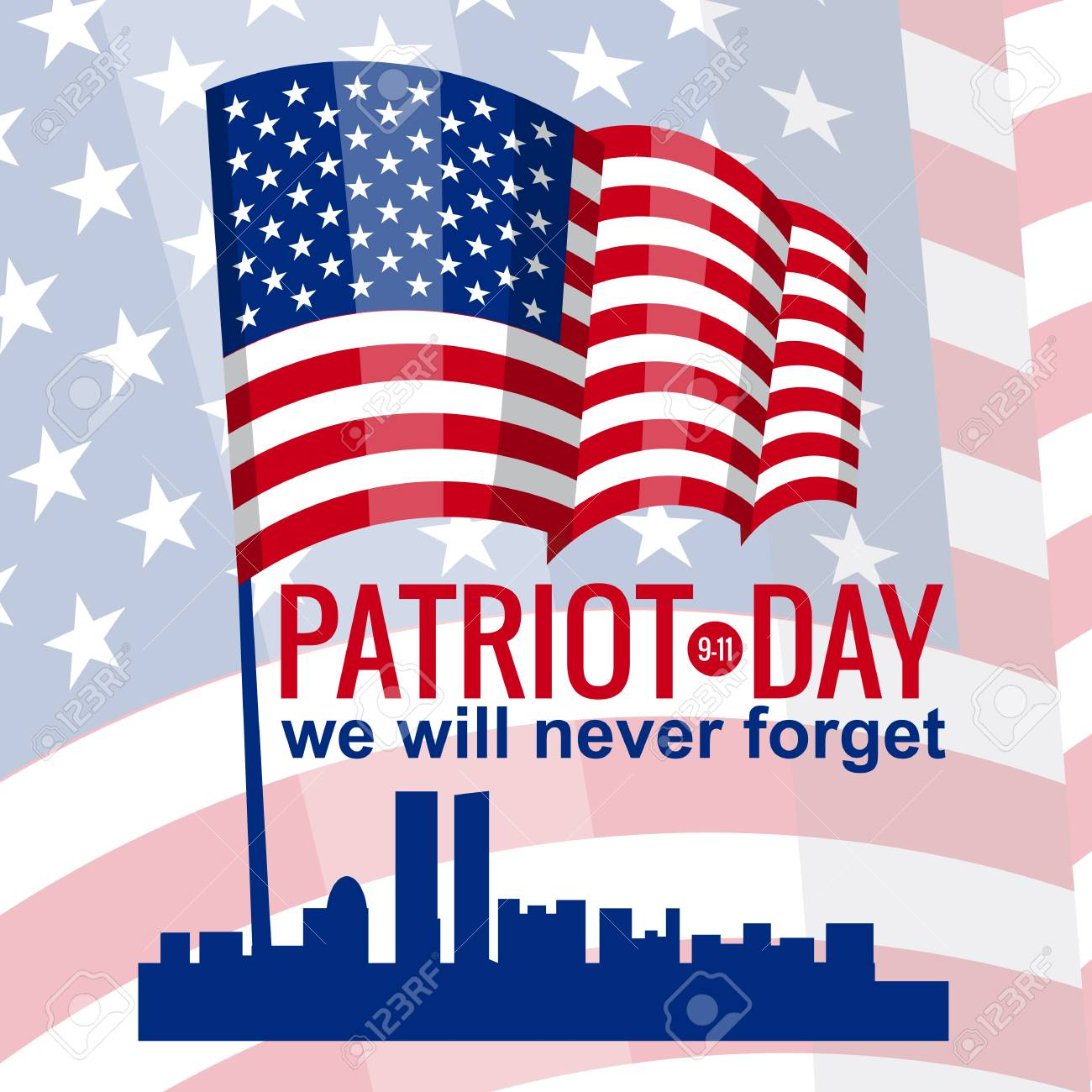 Patriot Day  September 11  We Will Never Forget, American