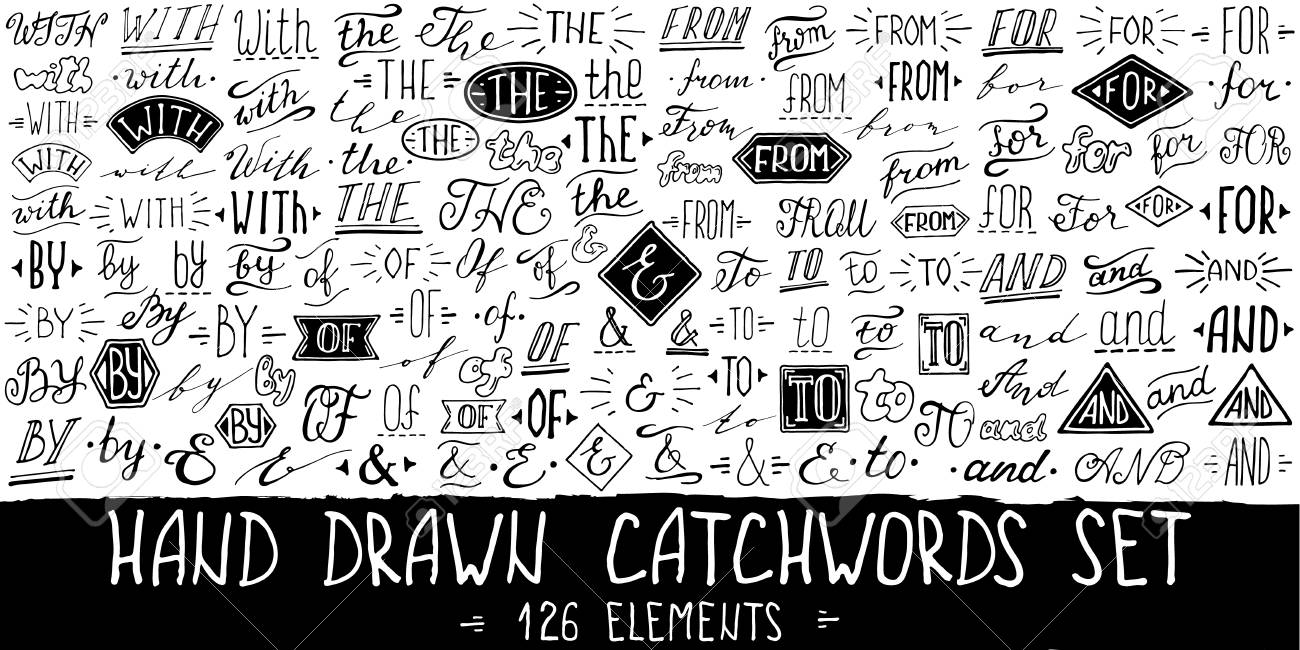 64c2f2acbfea Catchwords and ampersands big set. Collection of hand drawn catchwords for  your design. Modern