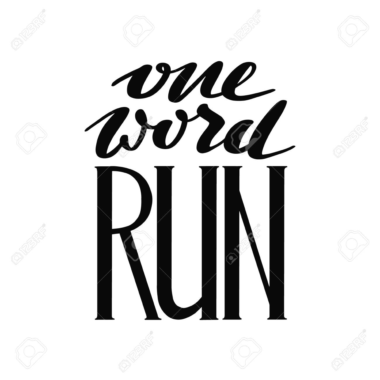 Run Lettering Running Typography Sport Motivation Quote Motivational Royalty Free Cliparts Vectors And Stock Illustration Image 123877158