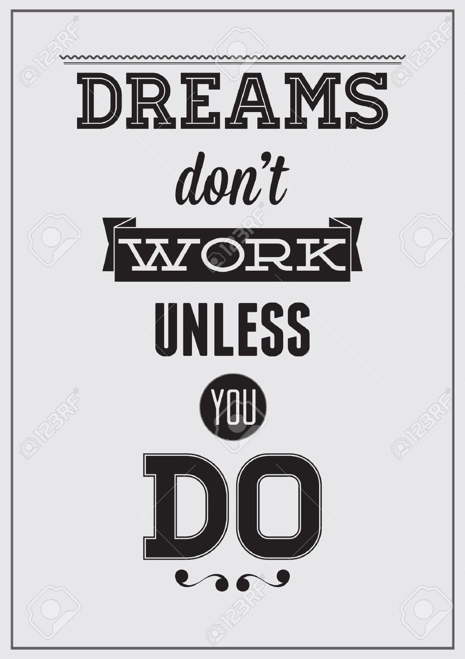 Motivational Poster Dreams Don T Work Unless You Do Royalty Free Cliparts Vectors And Stock Illustration Image 22444360