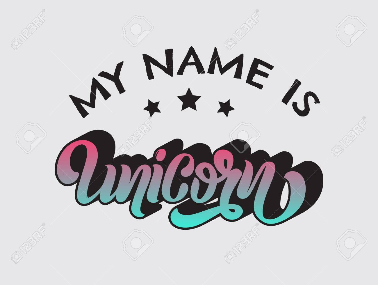 My name is unicorn  Vector handwritten unique lettering  Template