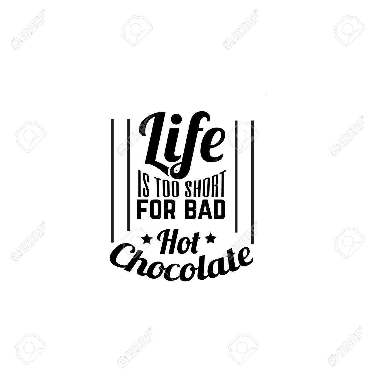quote typographical background about hot chocolate label for