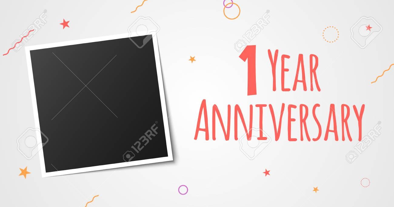 1 Year Anniversary Photo Frame Card 1 Year Anniversary Vector