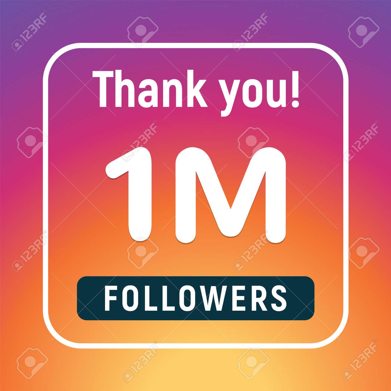 Thank you 1 million followers congratulation subscribe. 1m like follow anniversary - 168952987