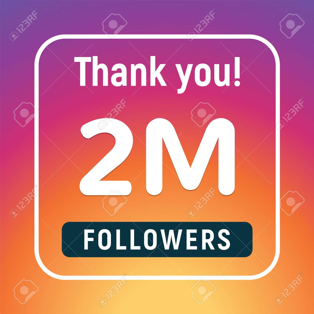 Thank you 2 million followers congratulation subscribe. 2m like follow anniversary - 168952988