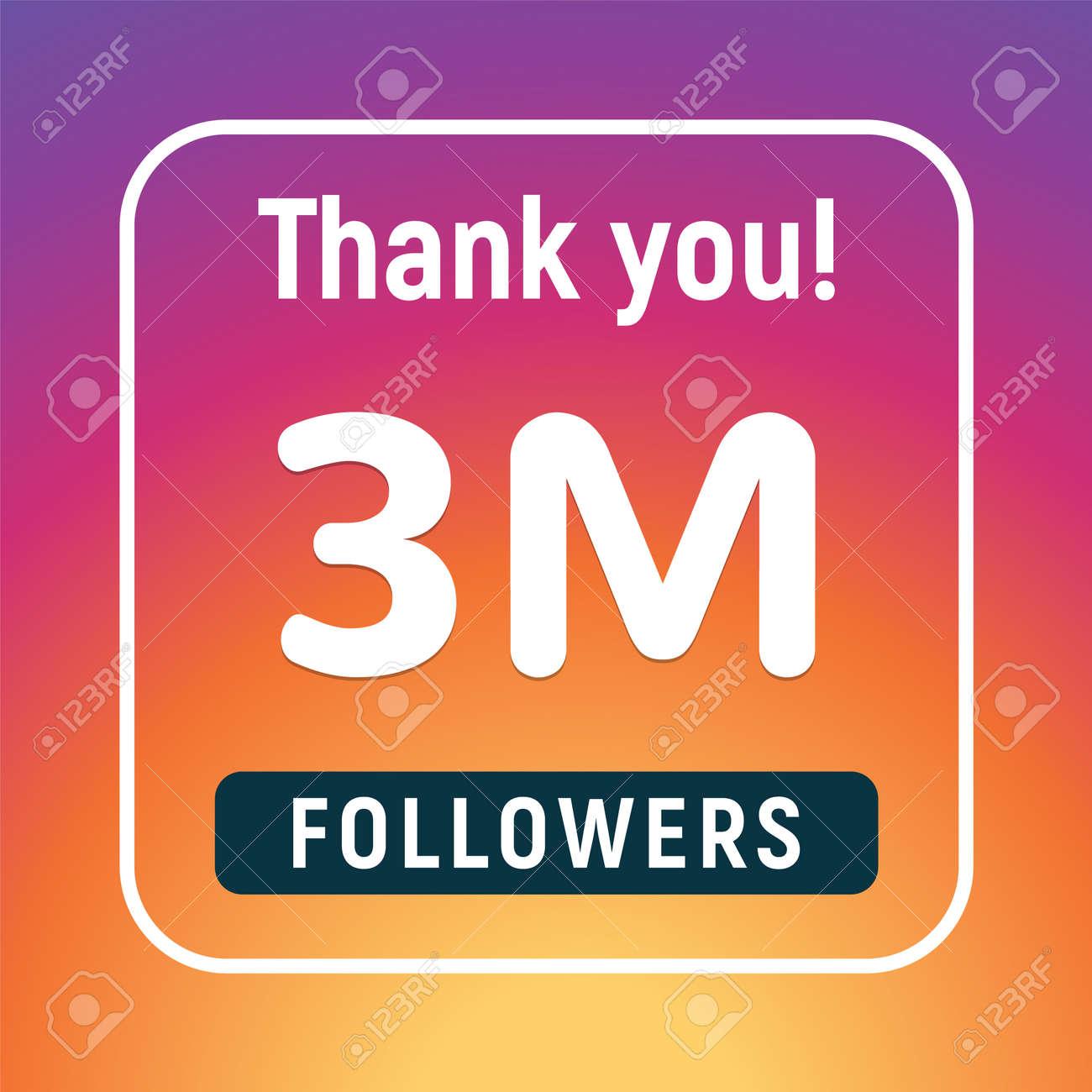 Thank you 3 million followers congratulation subscribe. 3m like follow anniversary - 168953017