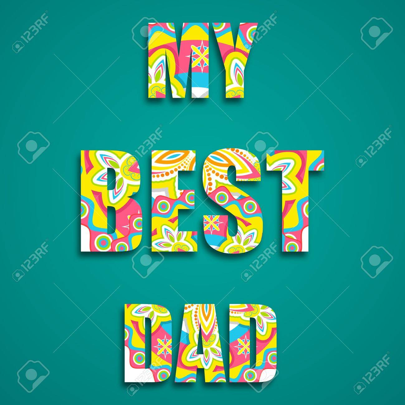 illustration of my best dad message with colorful pattern Stock Vector - 19927634
