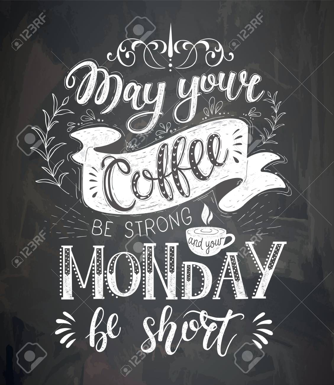 Coffee Quotes On The Chalk Board Vector Hand Drawn Lettering