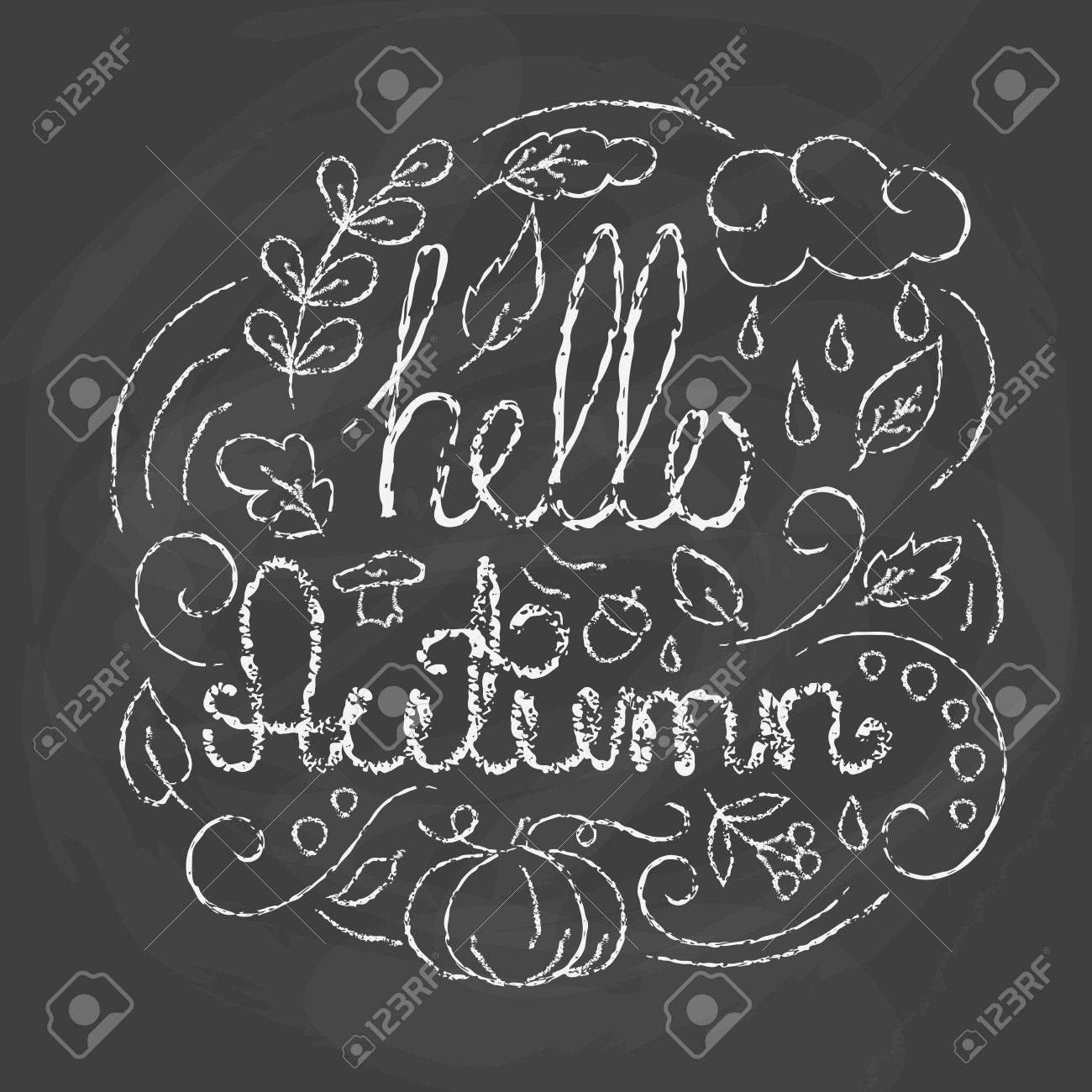 Hello Autumn Card With Lettering. Chalk Quote On Blackboard Background.  Hand Drawn Autumn Typographics