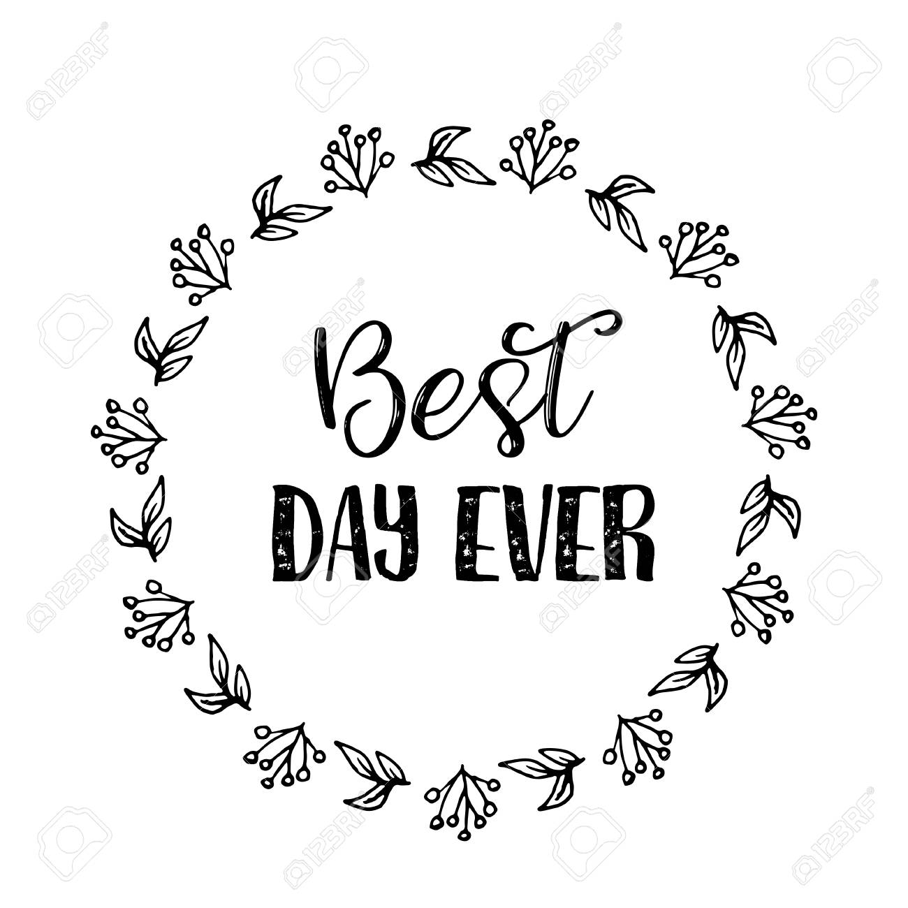 Best Day Ever Text Flower Wreath Hand Drawn Laurel Greeting