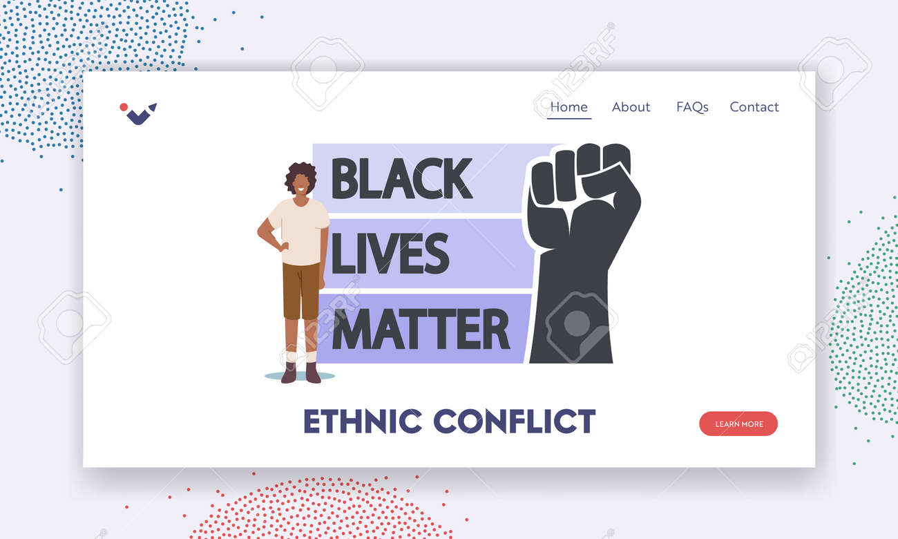 Ethnic Conflict Landing Page Template. African Character With Black Lives Matter Sign with Raised Hand. Protest - 171876137
