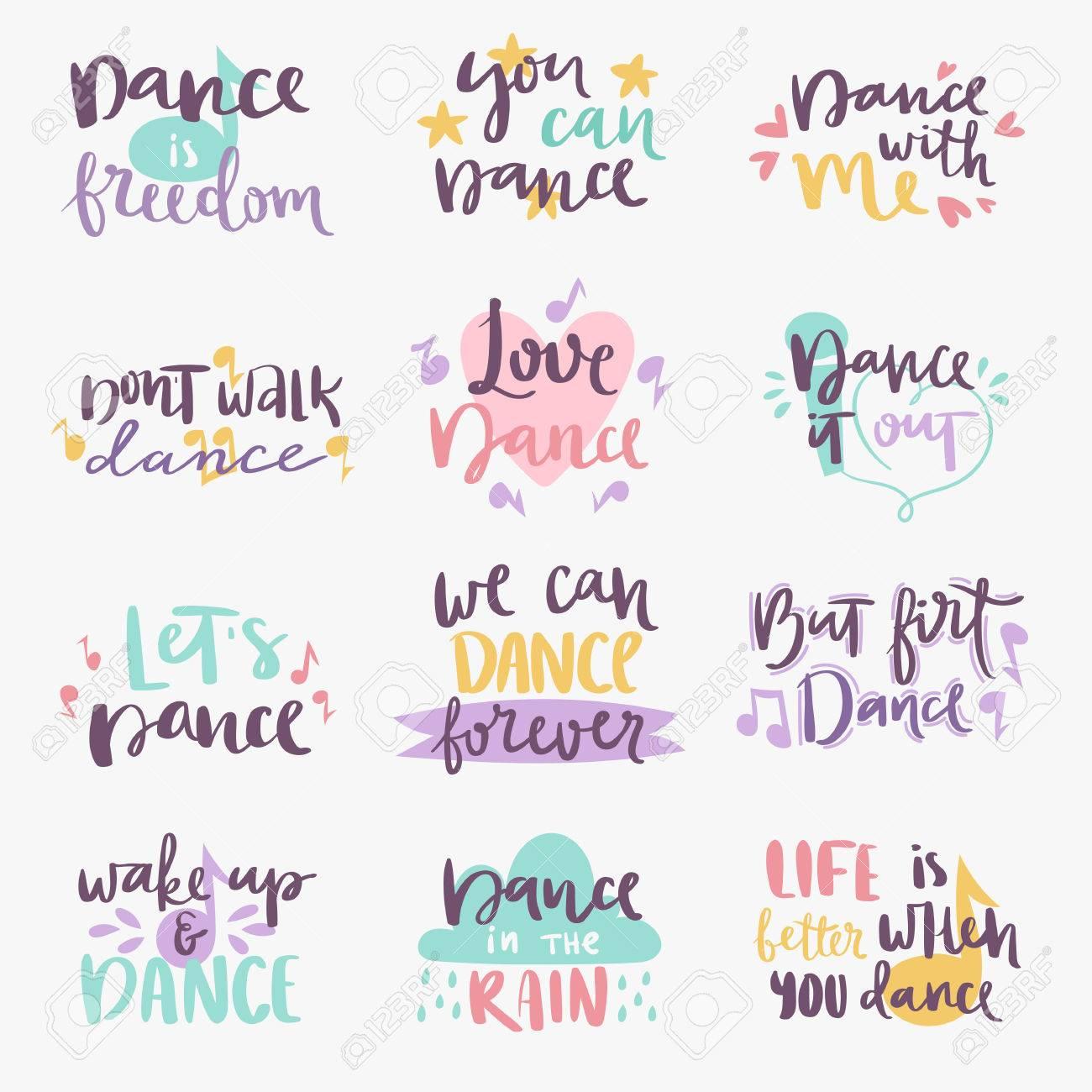 Frase De Letras Dibujadas A Mano Aisladas Sobre Fondo Blanco Y Cita De Caligrafía Para Imprimir Ilustración De Música De Baile Insignia De Motivación
