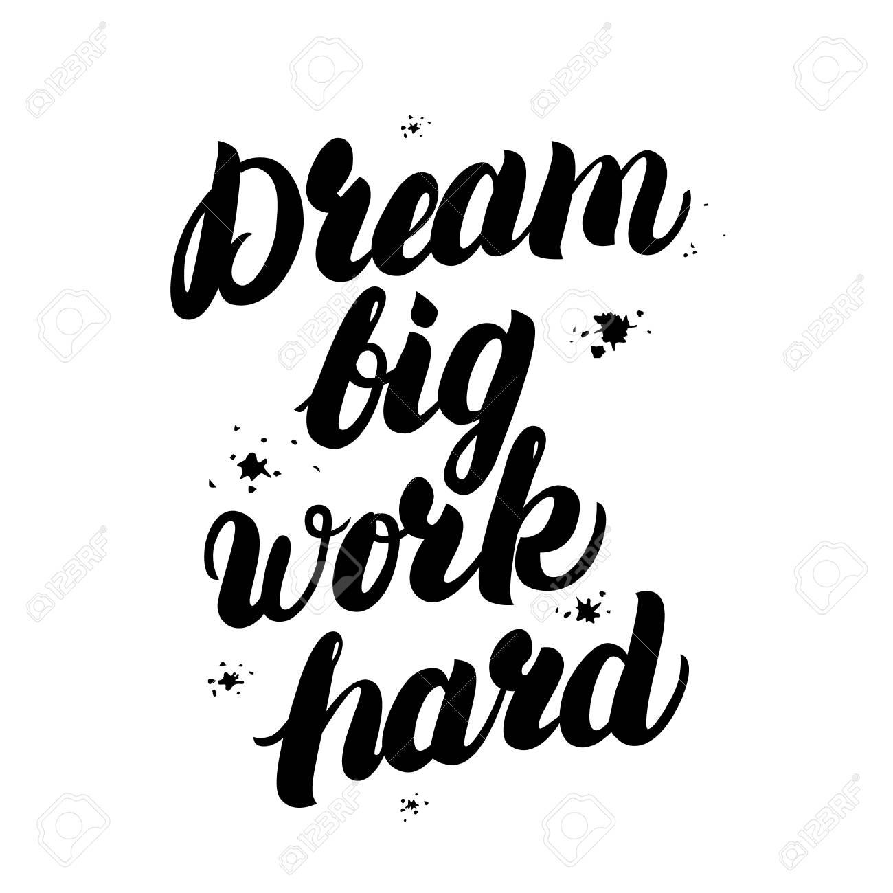 Fond D Écran Motivation dream big work hard motivation inspirant citations avec un fond d