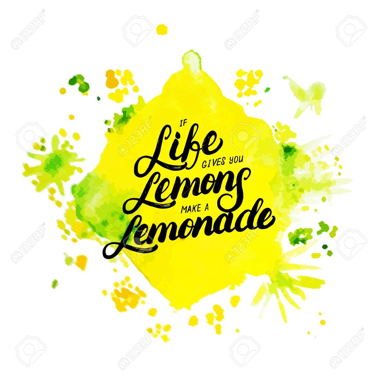 If Life Gives You Lemons Make Lemonade Hand Written Lettering