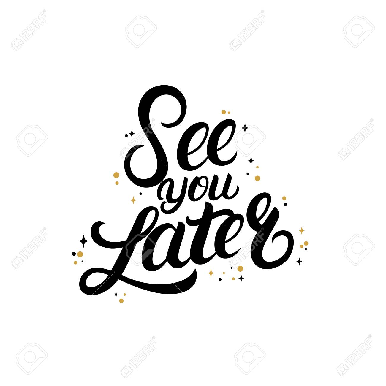 See You Later Hand Written Lettering With Stars. Royalty Free Cliparts, Vectors, And Stock Illustration. Image 90059588.