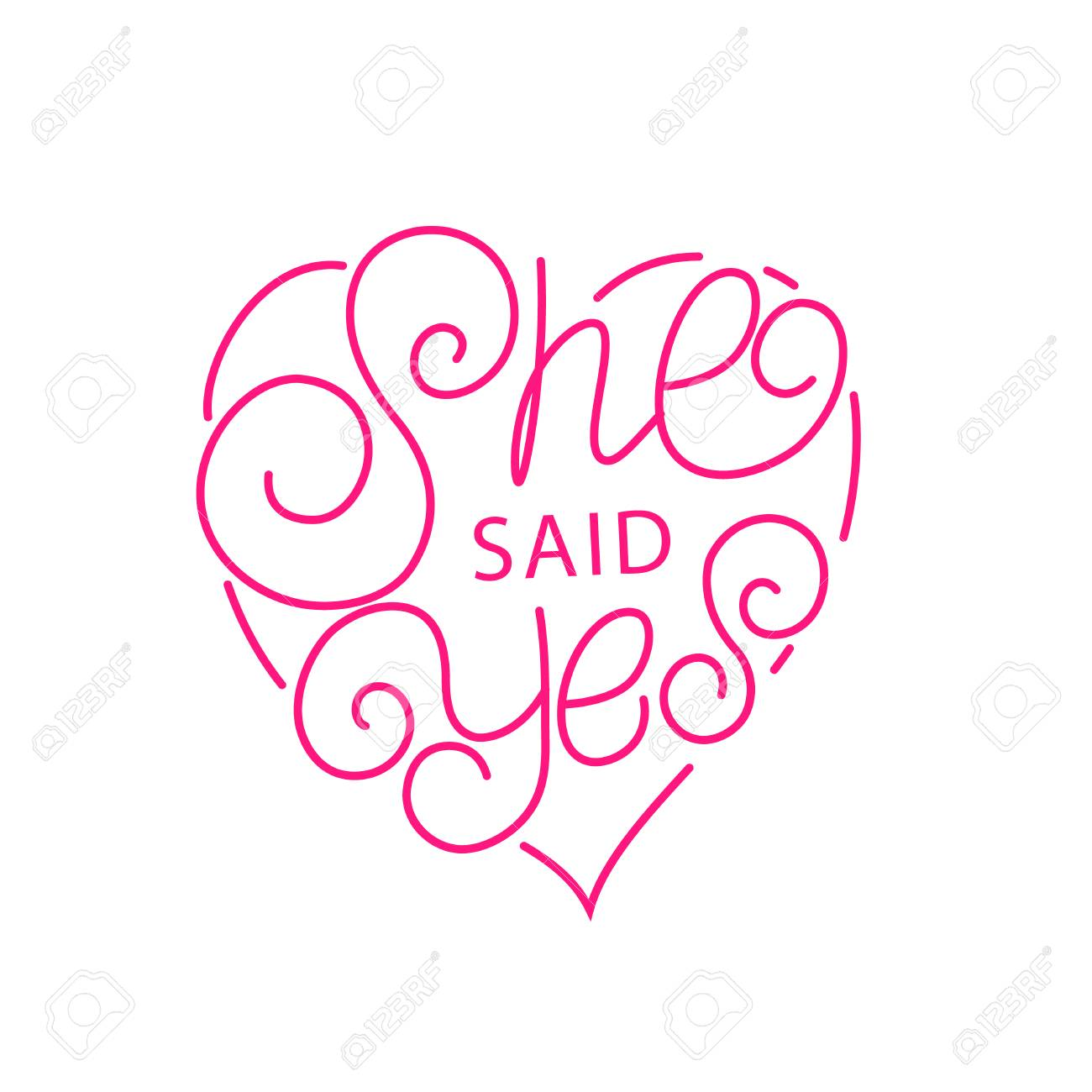 She Said Yes Hand Written Lettering In Heart Bride Greeting