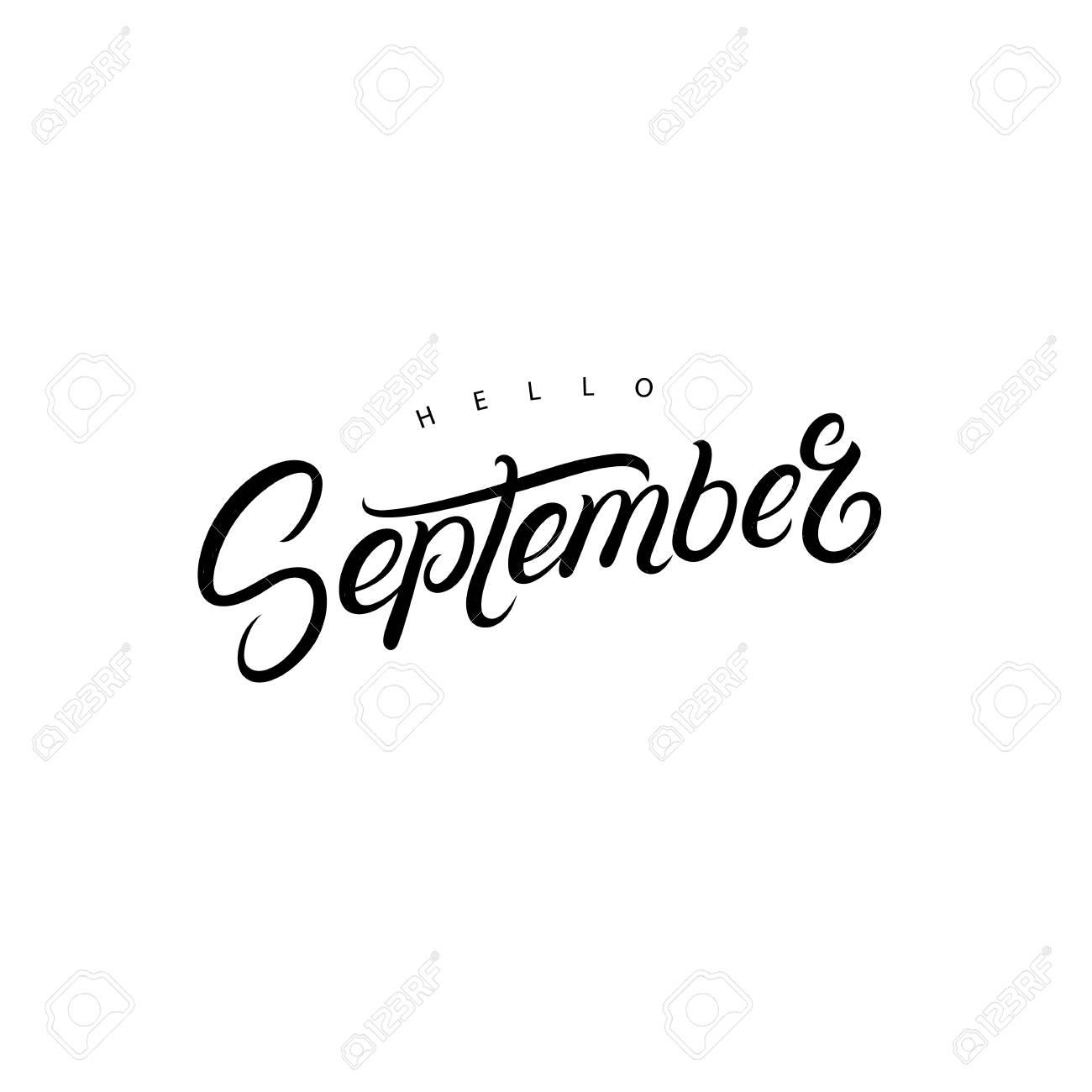 hello september hand written lettering quote for poster card label banner design