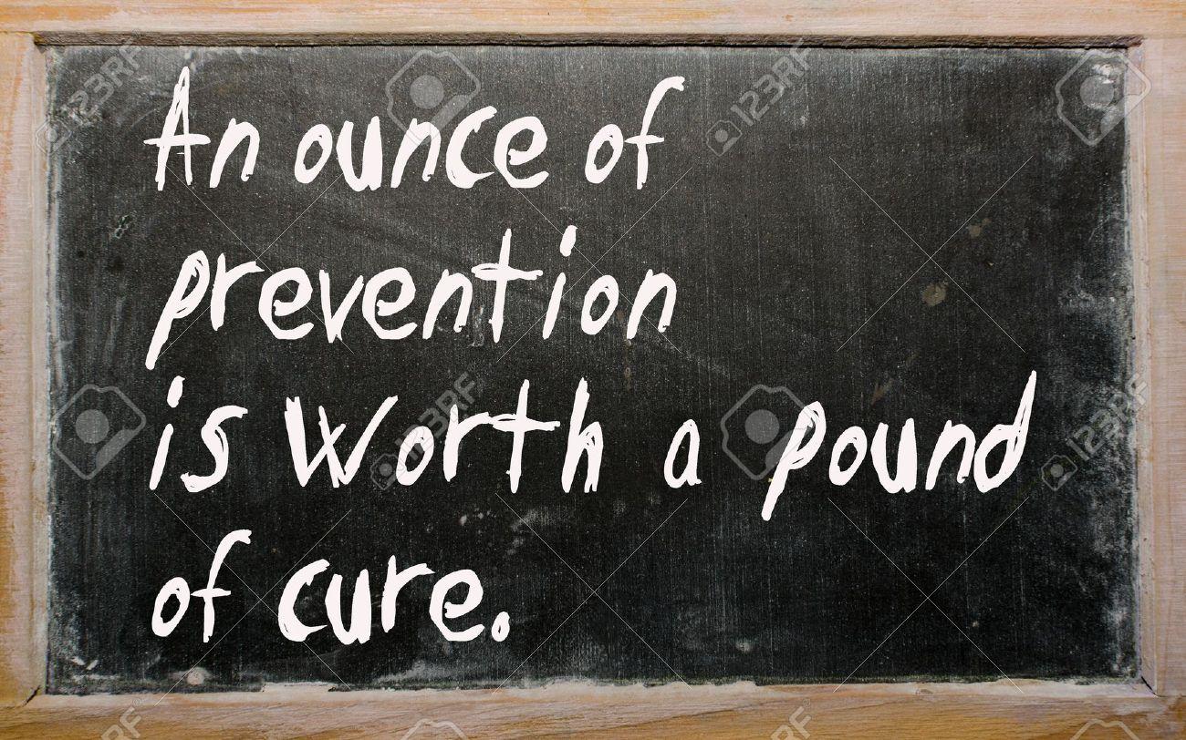 an ounce of cure