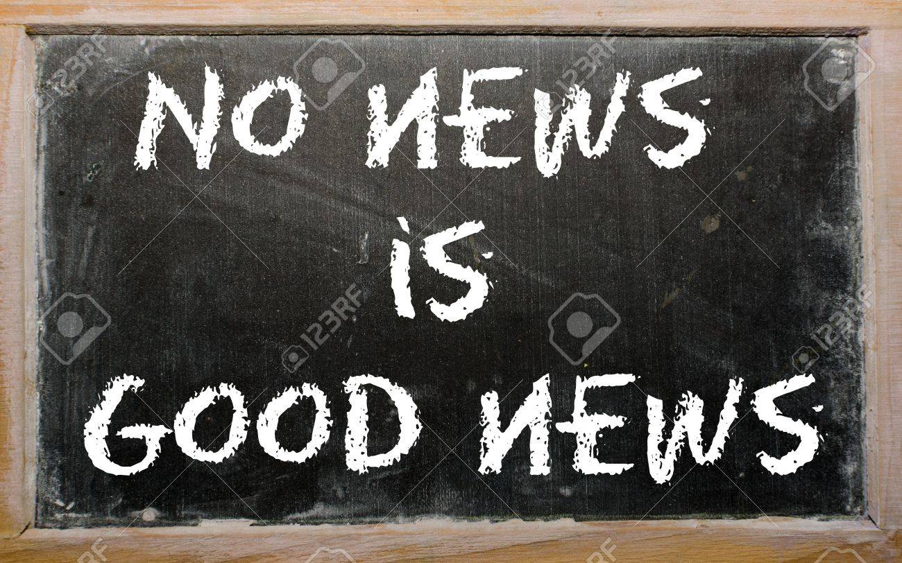 Blackboard writings &quot,No news is good news&quot, Stock Photo - 11001956