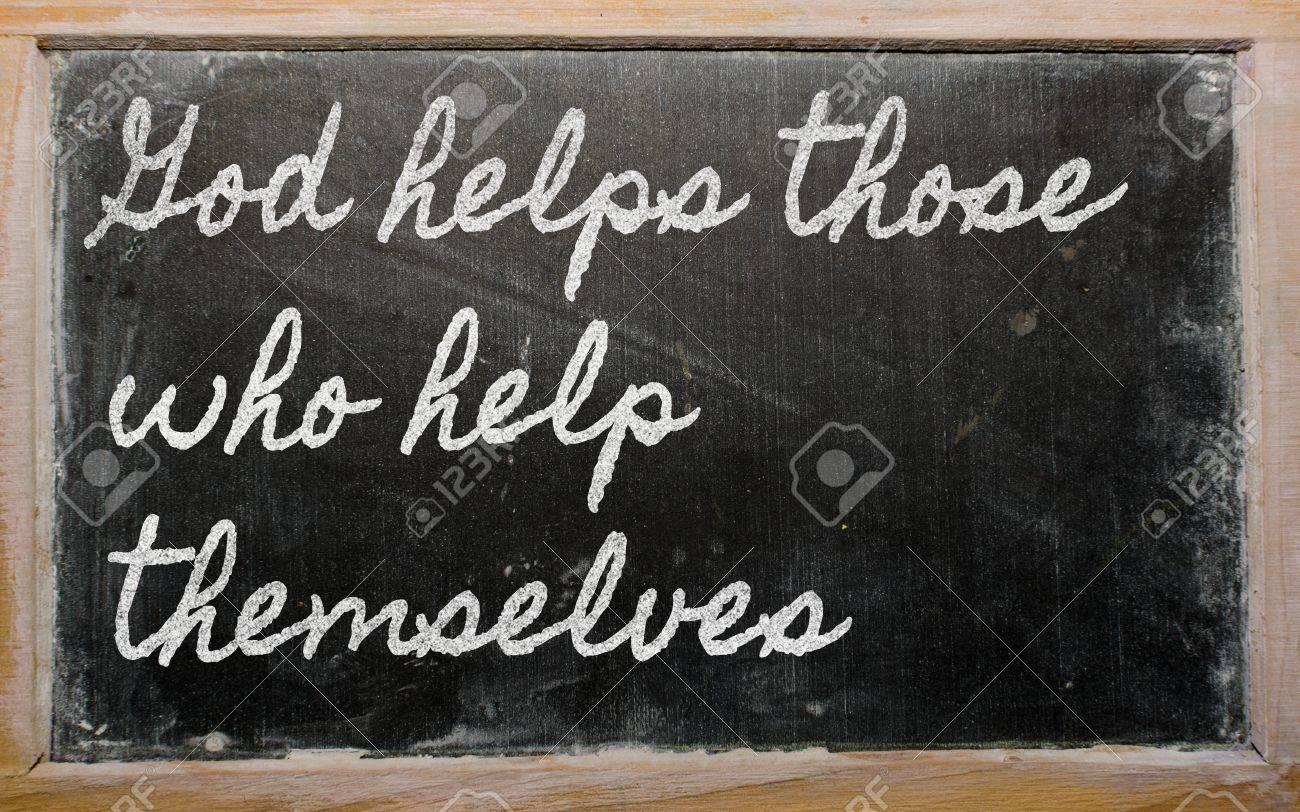 handwriting blackboard writings - God helps those who help themselves Stock Photo - 13564107