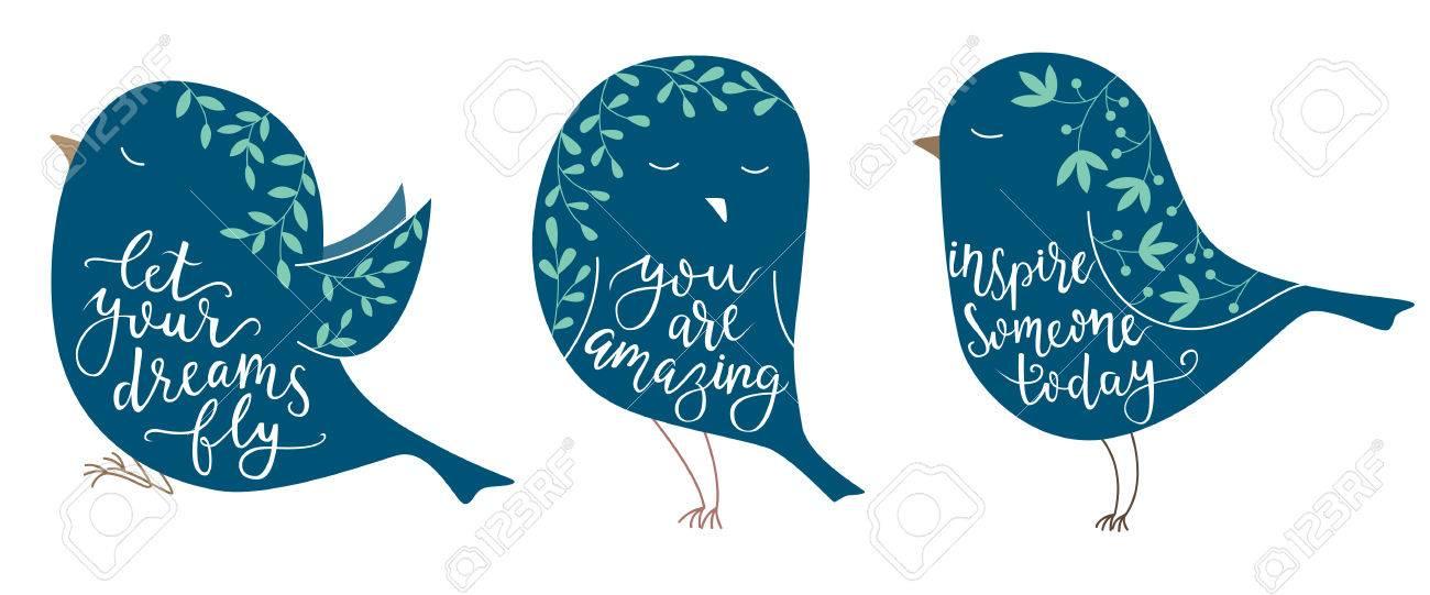Conjunto De Tres Pájaros Lindos Con Frases De Motivación Letras De La Mano Del Cepillo