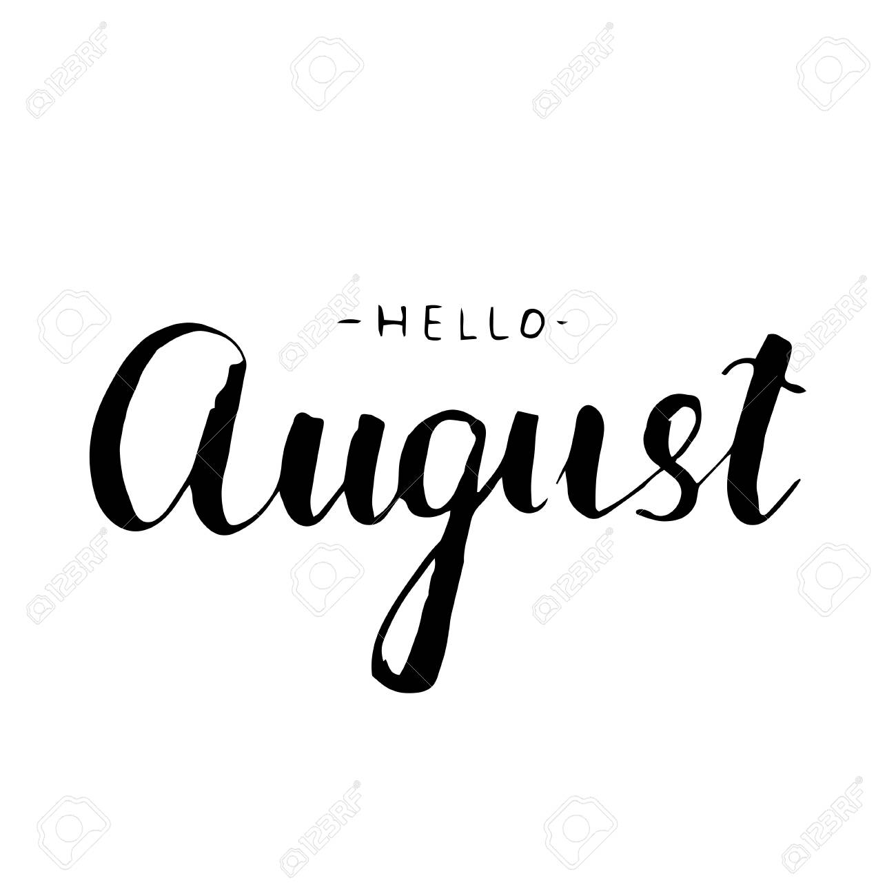 Hello August Lettering Print. Summer Minimalistic Illustration. Isolated  Calligraphy On White Background. Can