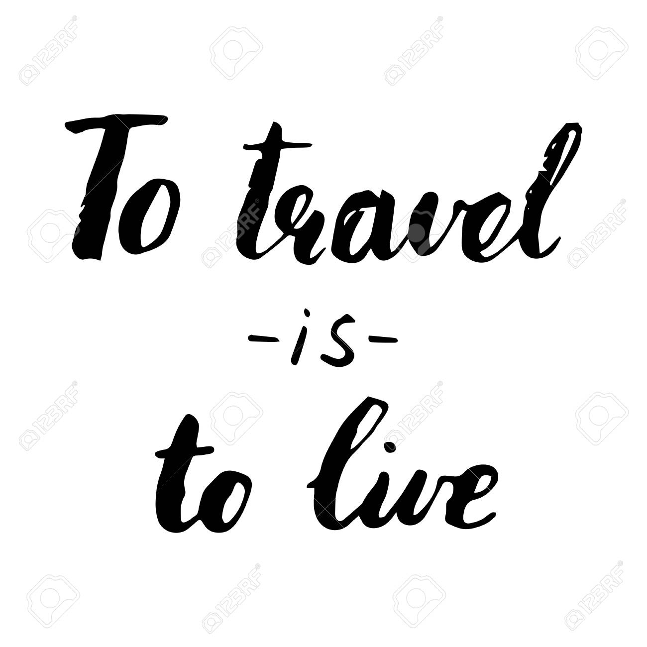 Travel Life Style Inspiration Quotes Lettering Motivational