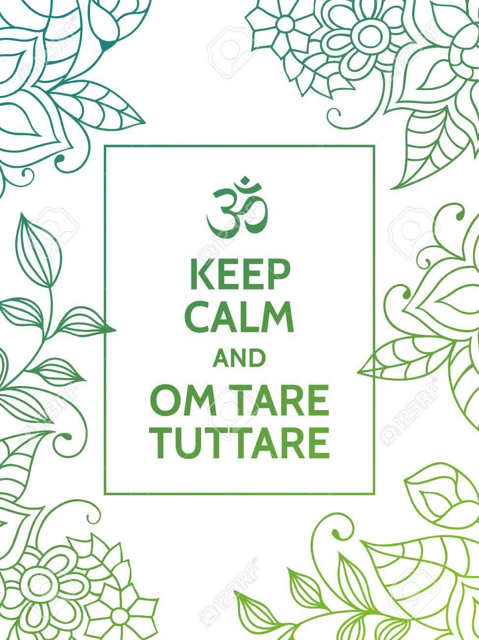 Halten Sie Ruhe Und Om Tara Tuttare. Yoga Mantra Motivierend ...
